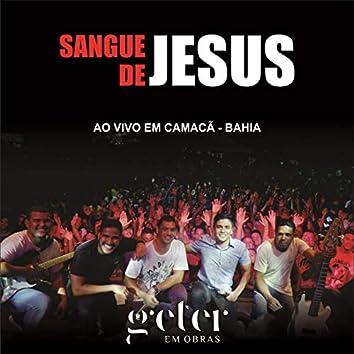 Sangue de Jesus, ao Vivo em Camacã - Bahia
