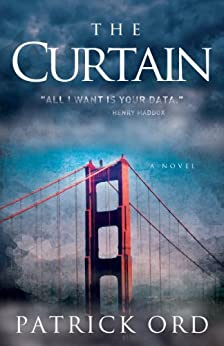 The Curtain - A Novel by [Patrick Ord, Dave King]