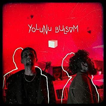 Yolunu Bulsam (feat. Yiğit Seferoğlu)