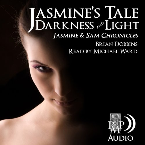 Jasmine's Tale: Darkness and Light audiobook cover art
