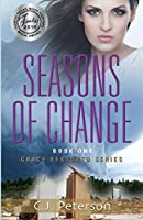 Seasons of Change: Grace Restored Series, Book 1