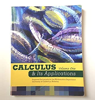 Calculus & It's Applications (Prepared Exclusively For The Mathematics Dept Of The University Of California Berkeley, Volume 1) 0536257566 Book Cover