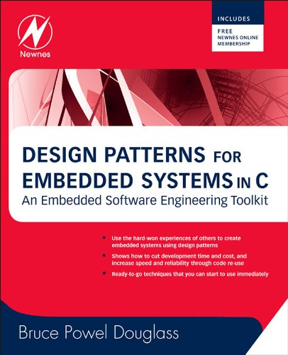 Design Patterns for Embedded Systems in C: An Embedded Software Engineering Toolkit (English Edition)