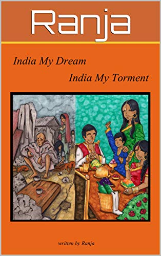 India My Dream India My Torment (English Edition)