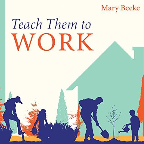 Teach Them to Work cover art