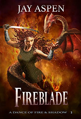 Fireblade (A Dance of Fire and Shadow Book 3) (English Edition)