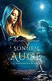 Die Wispernden Bücher – Sonnenauge: Roman (Band 3)