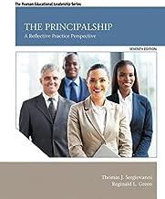 The Principalship: A Reflective Practice Perspective, Enhanced Pearson eText -- Access Card (7th Edition)