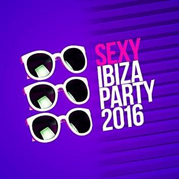 Sexy Ibiza Party 2016