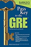 Pass Key to the GRE (Barron's Test Prep)