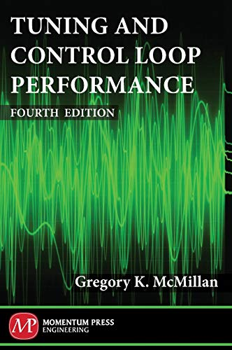 Tuning and Control Loop Performance, Fourth Edition