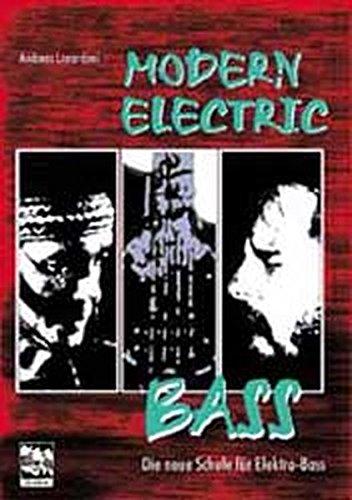 Modern Electric Bass. Die neue Schule für Elektrobass: Modern Electric Bass, m. Audio-CDs, Tl.1, Basics, m. Audio-CD