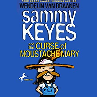 Sammy Keyes and the Curse of Moustache Mary audiobook cover art