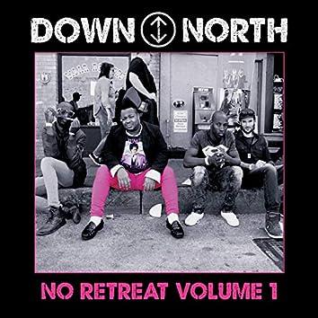 No Retreat Volume 1