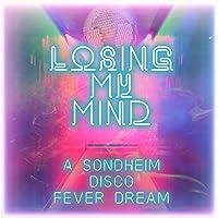 Losing My Mind: A Sondheim Disco Fever Dream