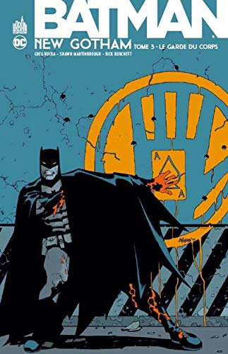 Batman new Gotham, Tome 3