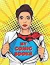 MY COMIC BOOKS: COMIC BOOK INVENTORY LOG. Keep Track of Every Detail: Title, Author, Illustrator, Condition... | Tracking Notebook for Girls | Gifts for Real Comic-book Collectors
