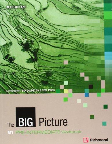 The Big Picture B1 Pre-Intermediate - Workbook
