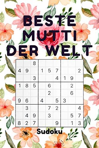 BESTE MUTTI DER WELT - Sudoku: 240 Sudoku-Rätsel inkl. Lösungen | Leicht-schwer | - kleine Geschenke für Mama zu weihnachten Geburtstag - weihnachtsgeschenke für Mütter frauen