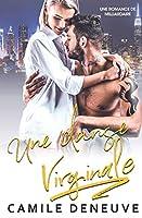 Une danse virginale: Une Romance de Milliardaire