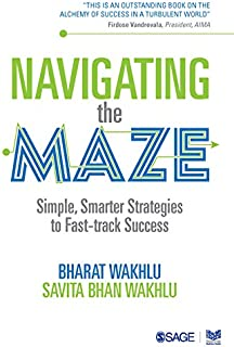 Navigating the Maze: Simple, Smarter Strategies to Fast-track Success