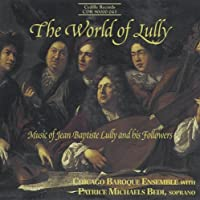 The World of Lully by Chicago Baroque Ensemble (2003-12-15)
