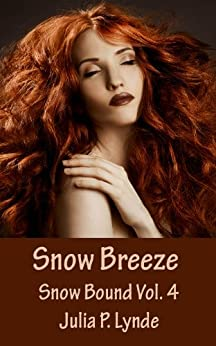 Snow Breeze (Snow Bound Book 4) (English Edition) par [Julia P. Lynde]