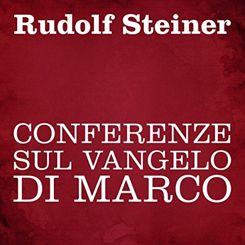 Conferenze sul Vangelo di Marco copertina