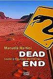 Manuela Martini: Dead End