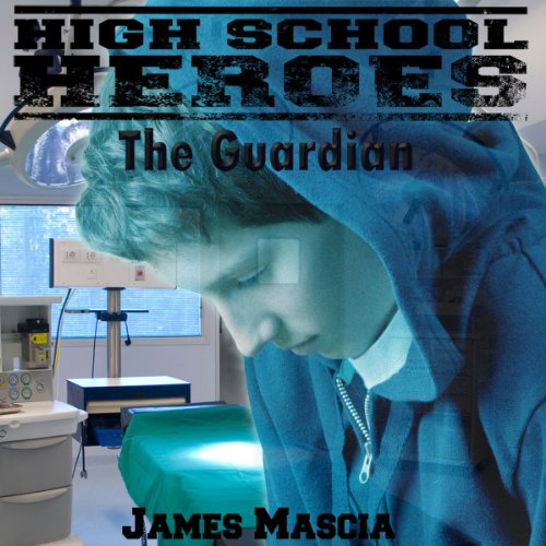 High School Heroes: The Guardian     Short Story              By:                                                                                                                                 James Mascia                               Narrated by:                                                                                                                                 Jerry Tritle                      Length: 28 mins     Not rated yet     Overall 0.0