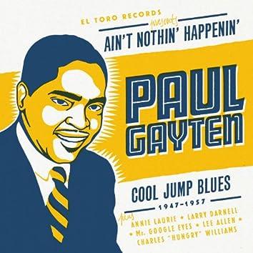 Ain't Nothin' Happenin' - Cool Jump Blues