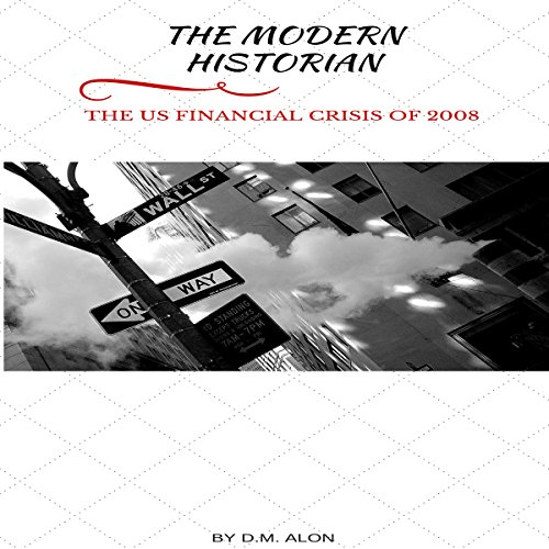 The US Financial Crisis of 2008 audiobook cover art