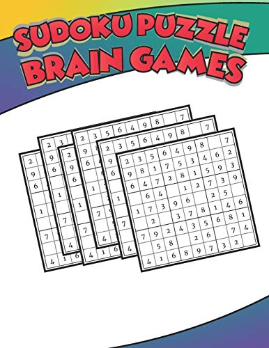 Sudoku Puzzle Brain Games: 500 PUZZLES SUDOKU WITH SOLUTION - Ultimate Challenge Collection of Sudoku Problems - Best Sudoku Puzzle Book For Kids