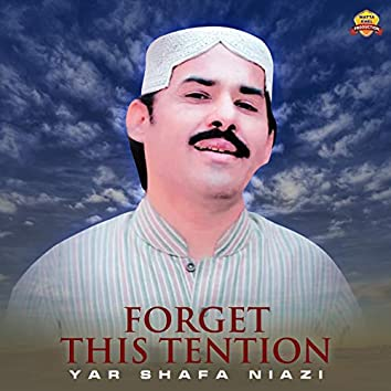 Forget This Tention - Single