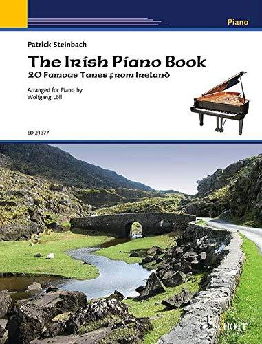 The Irish Piano Book: 20 famous tunes from Ireland. Klavier.