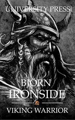 Björn Ironside: Viking Warrior (Viking Warriors Book 2) (English Edition) eBook: Press, University: Amazon.es: Tienda Kindle