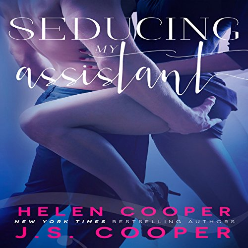 Seducing My Assistant audiobook cover art
