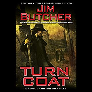 Turn Coat     The Dresden Files, Book 11              Written by:                                                                                                                                 Jim Butcher                               Narrated by:                                                                                                                                 James Marsters                      Length: 14 hrs and 36 mins     96 ratings     Overall 5.0