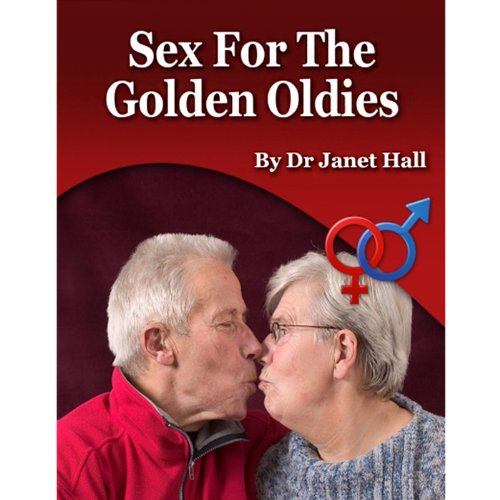 Sex for the Golden Oldies audiobook cover art