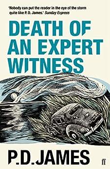 Death of an Expert Witness (Adam Dalgliesh Book 6) by [P. D. James]