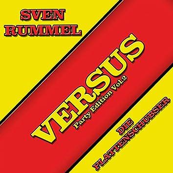 Versus Party Edition, Vol. 2 (Sven Rummel vs. Plattenschubser)