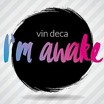 I'm Awake
