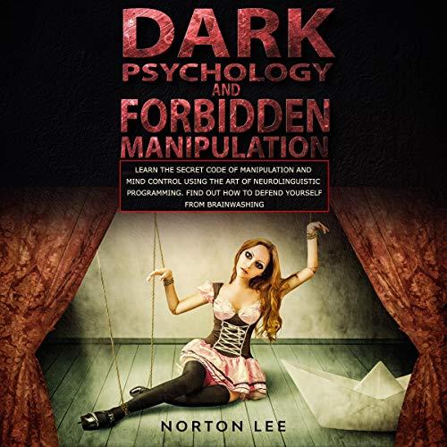 Dark Psychology and Forbidden Manipulation Titelbild