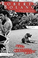 The Romantic Dogs: 1980-1998 (New Directions Paperbook)