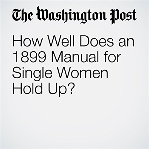 How Well Does an 1899 Manual for Single Women Hold Up? copertina