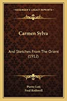 Carmen Sylva: And Sketches From The Orient (1912)