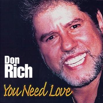 You Need Love