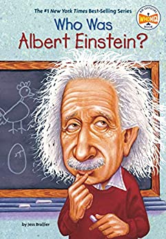 Who Was Albert Einstein? (Who Was?) by [Jess Brallier, Who HQ, Robert Andrew Parker]
