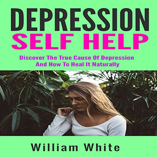 Depression Self Help audiobook cover art