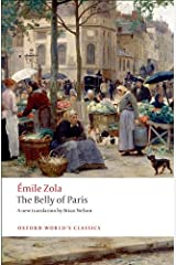 The Belly of Paris (Oxford World's Classics) Kindle Edition